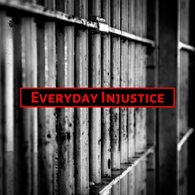 Everyday Injustice
