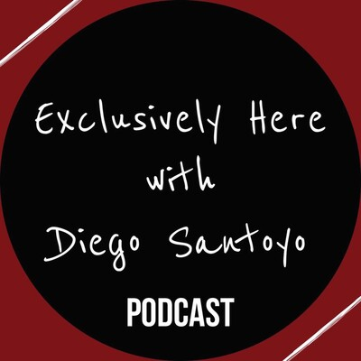 Exclusively Here with Diego Santoyo