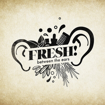 Fresh Between The Ears Podcast