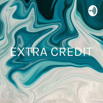 EXTRA CREDIT: Create a podcast