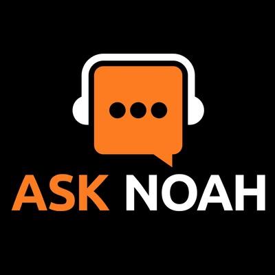 Ask Noah Show