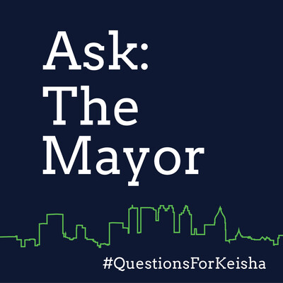 Ask the Mayor: Questions for Keisha