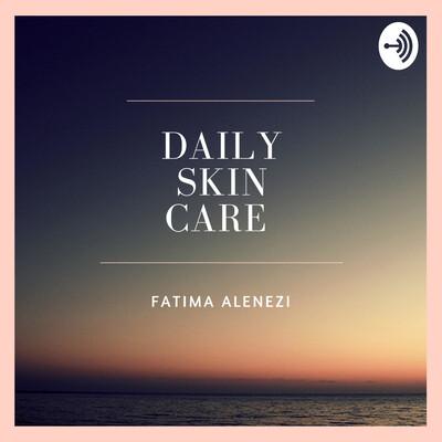 DailySkinCare: Skin care is the key