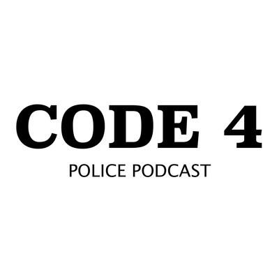Code 4: Police Podcast