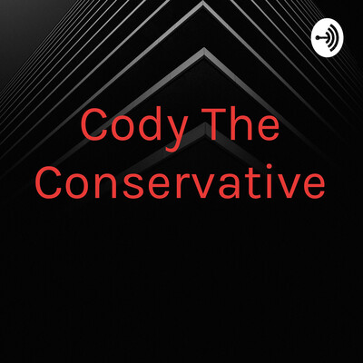 Cody The Conservative