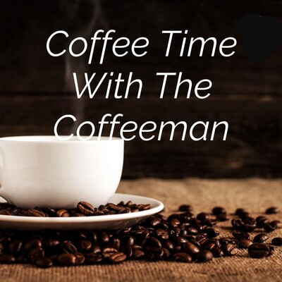 Coffee Time With The Coffeeman