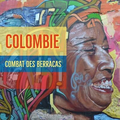 Colombie : Combat des Berracas