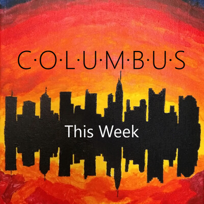 Columbus This Week | Local news, politics and discussions for central Ohio