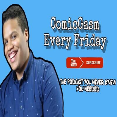 ComicGasm : Comic News Podcast