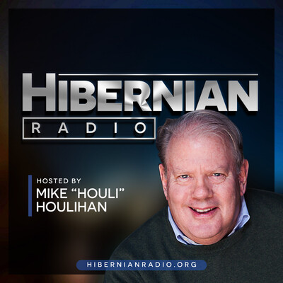 "Hibernian Radio with Mike ""Houli"" Houlihan"