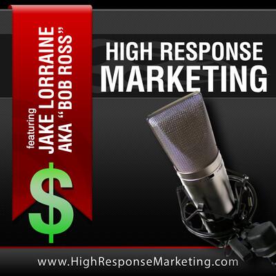 High Response Direct Marketing Podcast
