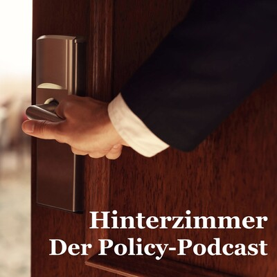 Hinterzimmer - Der Policy Podcast