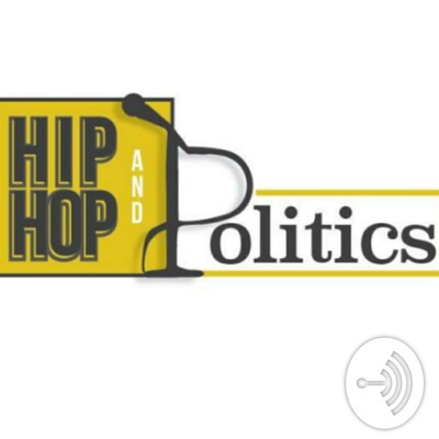 Hip Hop & Politics