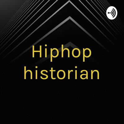 Hiphop historian