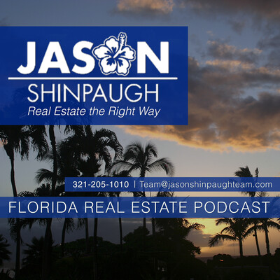 Florida Real Estate Podcast with Jason Shinpaugh