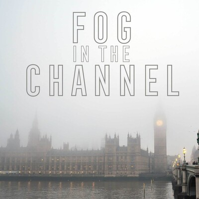 Fog in the Channel
