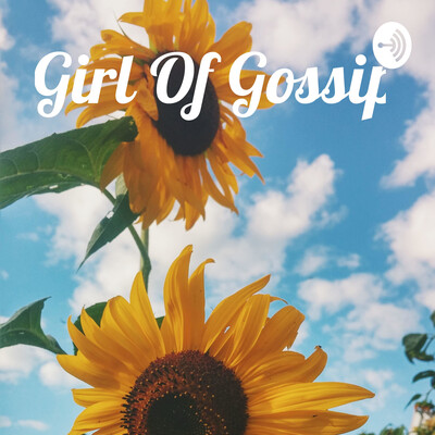 Girl Of Gossip