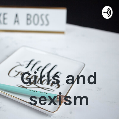Girls and sexism