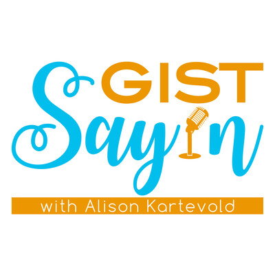 Gist Say'n