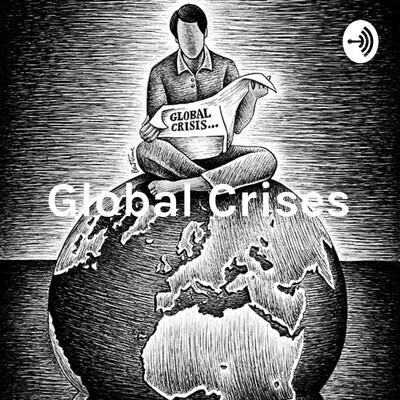 Global Crises - Conflict & Corruption