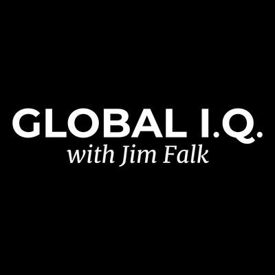 Global I.Q. with Jim Falk