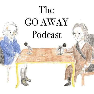 GO AWAY. A Libertarian & Classical Liberal Podcast