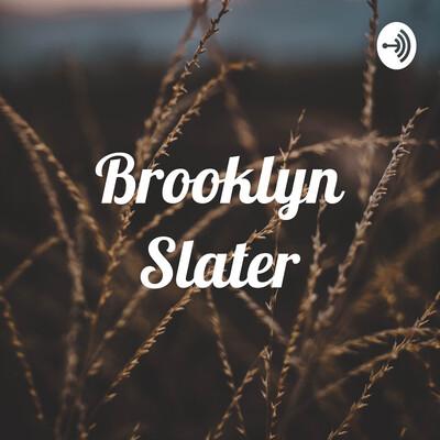 Brooklyn Slater