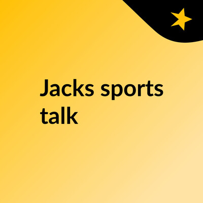 Jacks sports talk