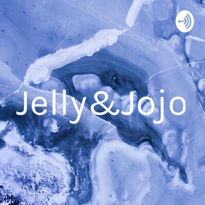 Jelly&Jojo