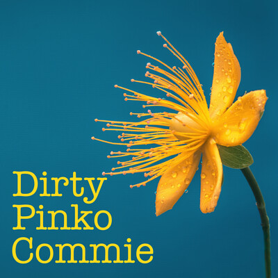 Dirty Pinko Commie