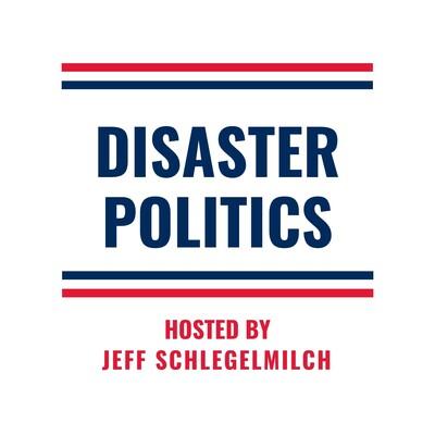 Disaster Politics Podcast