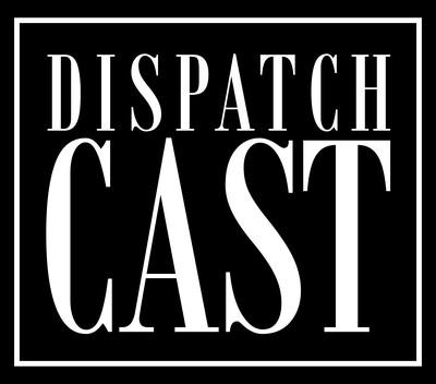 DispatchCast