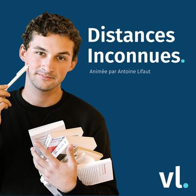 Distances Inconnues – VL Média