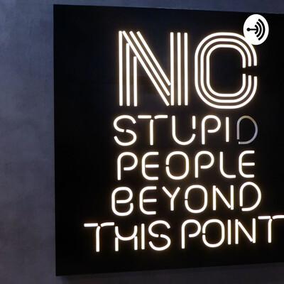 DITL of Stupid