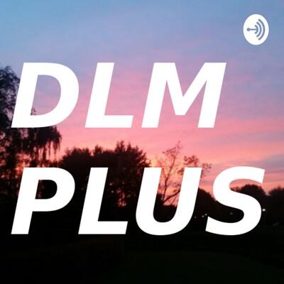 DLM Plus