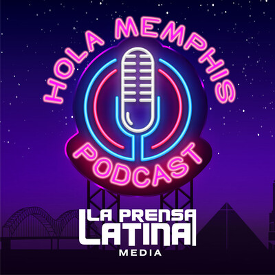 Hola Memphis by La Prensa Latina