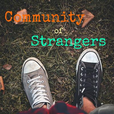 Community of Strangers