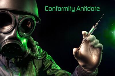 Conformity Antidote