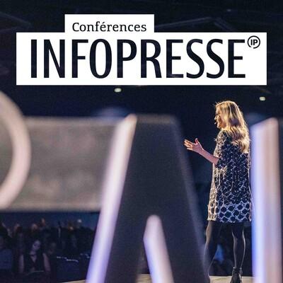 Conférences Infopresse