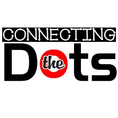 Connecting the Dots Podcast