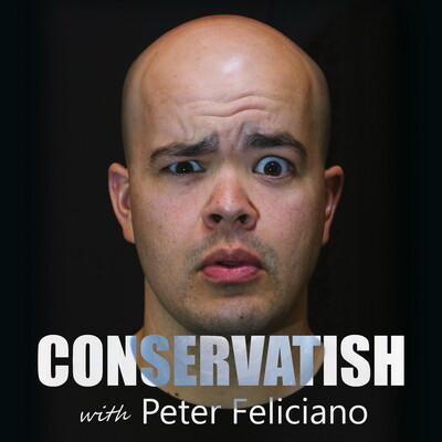 Conservatish with Peter Feliciano