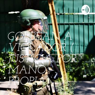 GOLPEAN A VIOLADOR ( JUSTICIA POR MANO PROPIA)