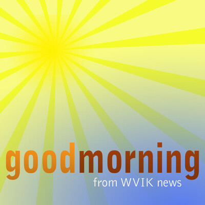 Good Morning from WVIK news