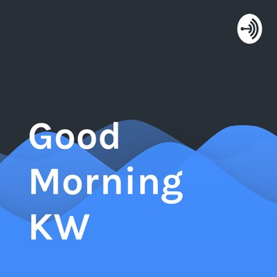 Good Morning KW