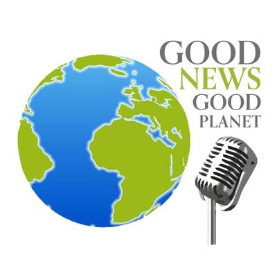 Good News Good Planet