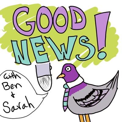 Good News with Ben and Sarah