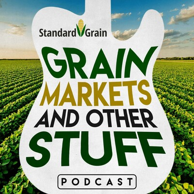 Grain Markets and Other Stuff