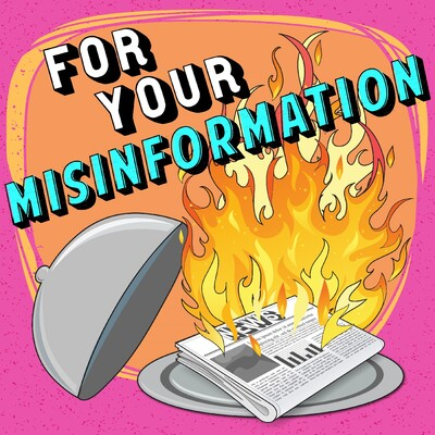 For Your Misinformation