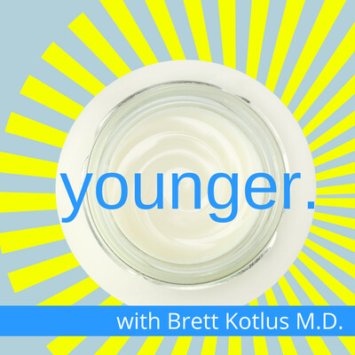 Younger with Dr. Brett Kotlus