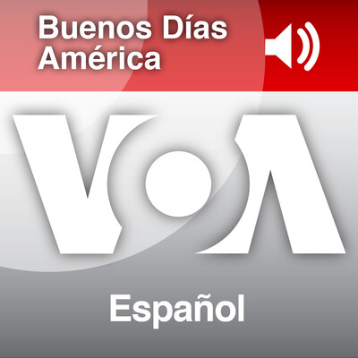 Buenos Días América - Voice of America